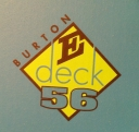 FOR TRADE (or Sale) BURTON-E-Deck 56